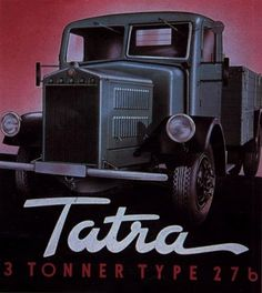 Tatra 3-tonnes Car Advertising, Motor Sport, Vintage Trucks, Retro Cars, Brochures, Old Cars, Vintage Posters, Dream Cars, Antique Cars