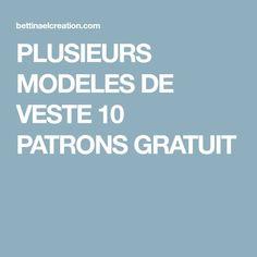 PLUSIEURS MODELES DE VESTE 10 PATRONS GRATUIT