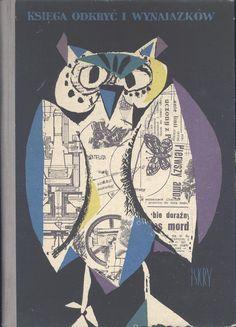 """""""Księga odkryć i wynalazków"""" Cover by Stanisław Zagórski Published by Wydawnictwo Iskry 1957"""