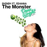 Eminem feat. Rihanna - The Monster(Damn Wright Remix) by Damn Wright on SoundCloud