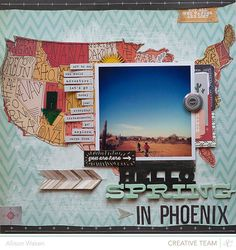 Hello spring in Phoenix This wonderful layout by Allison Waken used the Thataway collection by Studio Calico. Scrapbook Paper Crafts, Scrapbook Supplies, Scrapbook Cards, Picture Scrapbook, Scrapbook Journal, Travel Scrapbook Pages, Vacation Scrapbook, Scrapbook Cover, Scrapbook Sketches