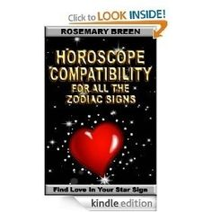 Horoscope Compatibility for All The Zodiac Signs (Find Love In Your Astrology Star Sign) by Rosemary Breen - 5.0 stars (4 reviews) - 84 pages - $4.99 kindledaily -   liking it  ? Go for it peevedsuave908 -   want more  ?  just click! moirecoarse142 -   more information ? Go for it blownlone608 -   want more  ? Go for it