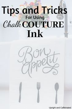 Tips and Tricks for Using Chalk Couture Ink on Fabric - Upright and Caffeinated