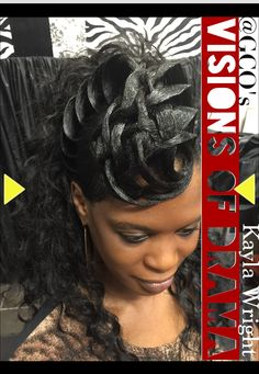 Visions of Drama - stylist Kayla Wright, model Stephanie. One-of-a-kind hair crafted designed weaved creations.
