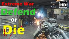 Call of Duty Black Ops 3 -  Extreme War : Defend or Die