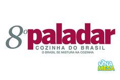 8ª Paladar Cozinhas do Brasil pelo 3 na Mesa - http://chefsdecozinha.com.br/super/noticias-de-gastronomia/8a-paladar-cozinhas-do-brasil-pelo-3-na-mesa/ - #3NaMesa, #8ªPaladarCozinhasDoBrasil, #Chefs, #Cursos, #Feiras, #Gastronomia, #Superchefs
