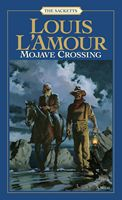 Mojave Crossing - A Sackett novel by Louis L'Amour