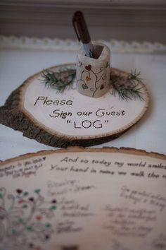 """Please sign our guest log"" if we go with the rustic mountain theme, this might be good"