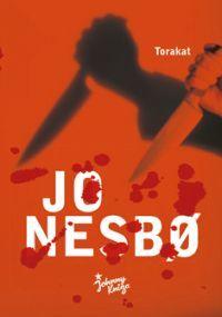 Huhtikuu 2013: Jo Nesbö - Torakat