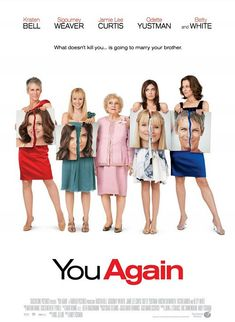 You Again on DVD February 2011 starring Kristen Bell, Sigourney Weaver, Jamie Lee Curtis, Kristin Chenoweth. No matter how old you are, you never get over high school. Successful PR pro Marni (Kristen Bell) heads home for her older brother's (Jimmy Funny Movies, Comedy Movies, Great Movies, Hd Movies, Movies To Watch, Movies Online, Movies And Tv Shows, Awesome Movies, Funny Comedy