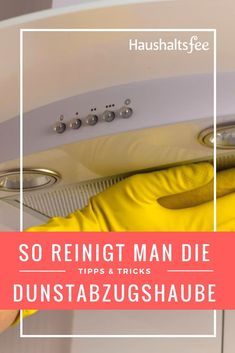Wie reinigt man die Fettfilter der Dunstabzugshaube?