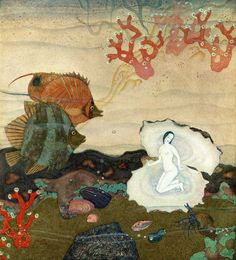 Birth of the Pearl, by Edmund Dulac, from The Kingdom of the Pearl...I'm that fish on the left, just stunned by her delicate grace!