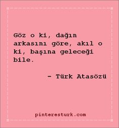 Özlü Sözler | PinteresTürk