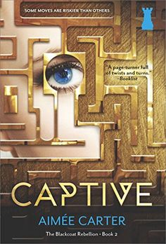 Calling all one clickers because CAPTIVE (The Blackcoat Rebellion #2) by Aimée Carter is just $1.99 on kindle for a limited time only!