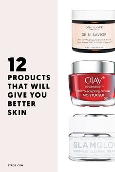 The best skincare products to try to give you better skin.