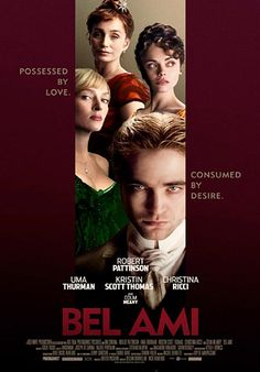 Bel Ami. Starring Robert Pattinson, Uma Thurman, Philip Glenister, Kristin Scott Thomas, and Christina Ricci. Opening June 2012.