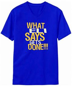What Eli Says Gets Done!!! V-Neck T-Shirt
