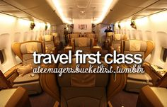 I love to travel...and to travel first class! Oh yes!