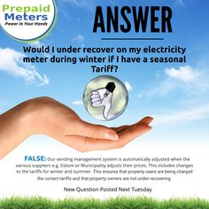 Answer 22: Would I under recover on my electricity meter during winter if I have a seasonal tariff?