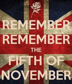 Remember Remember The Fifth Of November Happy Guy Fawkes Day