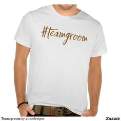 Team groom tee shirts & one for bridesmaids