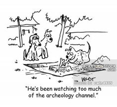 He's been watching too much of the Archeology Channel. Ancient Greece, Ancient Egypt, Ancient Art, Ancient History, History Cartoon, Funny History, Best Cleaning Products, Science Humor, Anthropology