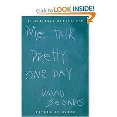 david sedaris me talk pretty one day - Google Search