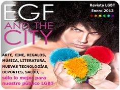 EGF AND THE CITY: Revista Digital LGBT patrocinada por La Guía Española de Empresas Gay Friendly