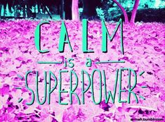 Calm is a superpower - Hand lettering https://www.instagram.com/ximeteijeiro/