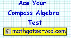 Compass Algebra part II # 9 to 16   Placement test ACT community college