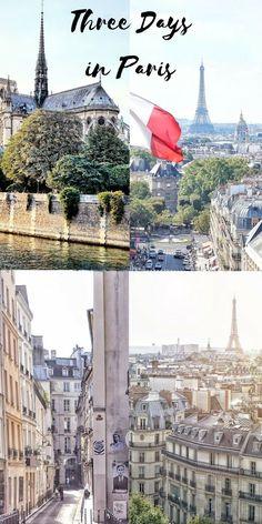 3 days in Paris, France