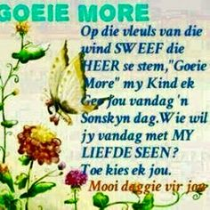 Vetrou in die Here Evening Greetings, Good Morning Greetings, Good Morning Wishes, Morning Messages, Goeie More, Thank You God, Prayer Board, Afrikaans, Quote Of The Day