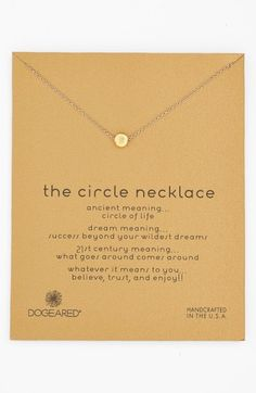 Free shipping and returns on Dogeared 'Reminder - The Circle' Pendant Necklace at Nordstrom.com. A dainty circular pendant adds subtle symbolism to a glistening chain-link necklace designed to act as an everyday reminder to never stop dreaming.