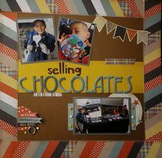Scrapbook LO.  Scrappin Hard: Selling Chocolates- Boy Scouts