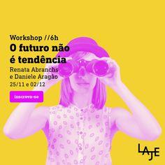 O futuro não é tendência by Laje (Ana Couto Branding)
