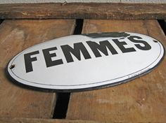 shabby enamel French sign Femmes by Histoires on Etsy, $19.50 French Signs, Vintage Enamelware, Black Letter, French Vintage, Shabby, Etsy, Woman