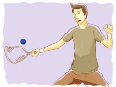 Kelli, Meg and Amy! be sure to note #2    * A poor understanding of the game will slow down gameplay and lead to tension and arguments between players. lol!!!  How to Play Racquetball -- via wikiHow.com