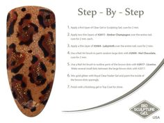 Leopard step-by-step Bio Sculpture Gel Nails, Sculptured Nails, Nail Art Brushes, Nail Art Galleries, Fun Nails, Nail Ideas, Sculpture Art, Sculpting, The Cure