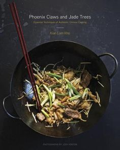 Phoenix Claws and Jade Trees by Kian Lam Kho,Jody Horton, Click to Start Reading eBook, Create nuanced, complex, authentic Chinese flavors at home by learning the cuisine's fundamental tech