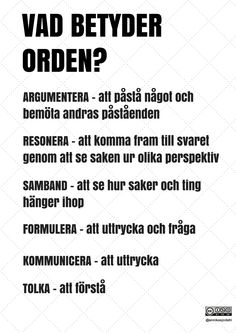 Vad betyder orden av Annika Sjödahl Teaching Genre, Teaching Tips, Learn Swedish, Swedish Language, Language And Literature, Teacher Inspiration, Teacher Education, Teacher Quotes, School Hacks