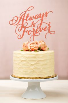 'Always and Forever' cake topper