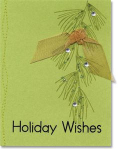 holiday wishes card (think I have this branch, love how its hanging down the cardfront)