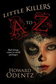 Little Killers A to Z: An Alphabet of Horror by Howard Od... https://www.amazon.com/dp/B01GIQED16/ref=cm_sw_r_pi_dp_x_8VpEybDKM5Q5S
