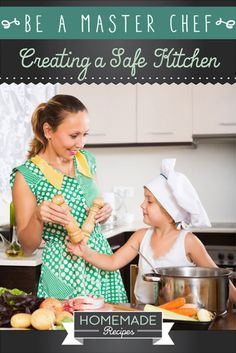 Be a Master Chef: Creating a Safe Kitchen by Homemade Recipes at http://homemaderecipes.com/cooking-101/how-to-be-a-master-chef-in-10-days-safe-kitchen/