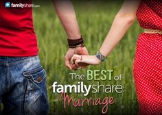 The best of FamilyShare: Marriage