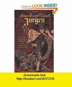 Jurgen (9780486479156) James Branch Cabell, Bob Blaisdell , ISBN-10: 0486479153  , ISBN-13: 978-0486479156 ,  , tutorials , pdf , ebook , torrent , downloads , rapidshare , filesonic , hotfile , megaupload , fileserve