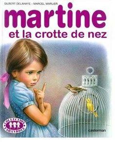 Martine et la crotte de nez