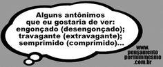 Pensamento por mim mesmo - As Frases de Fabian Balbinot: 13/09/16 - Antônimos