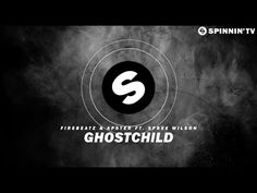 Firebeatz & Apster ft. Spree Wilson - Ghostchild (Official Music Video) [FREE DOWNLOAD] - YouTube