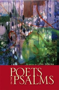 """Poets On The Psalms"" edited by Lynn Domina"